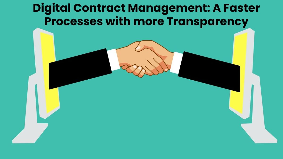 Digital Contract Management: A Faster Processes with more Transparency [2020]