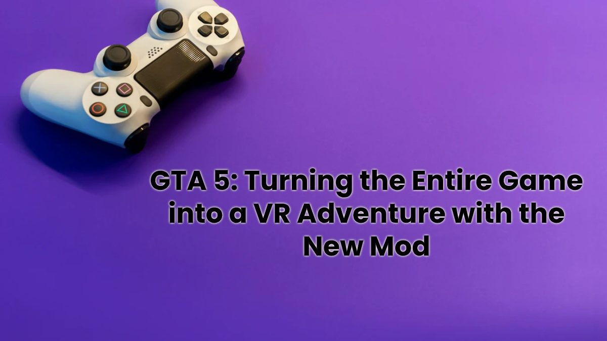 GTA 5: Turning the Entire Game into a VR Adventure with the New Mod [2020]