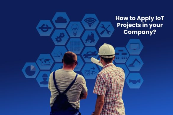image result for How to Apply IoT Projects in your Company