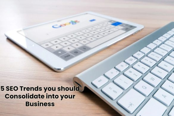 image result for 5 SEO Trends you should Consolidate into your Business