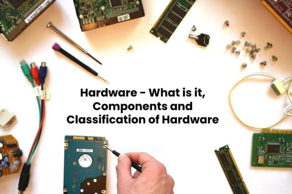image result for Hardware - What is it, Components and Classification of Hardware