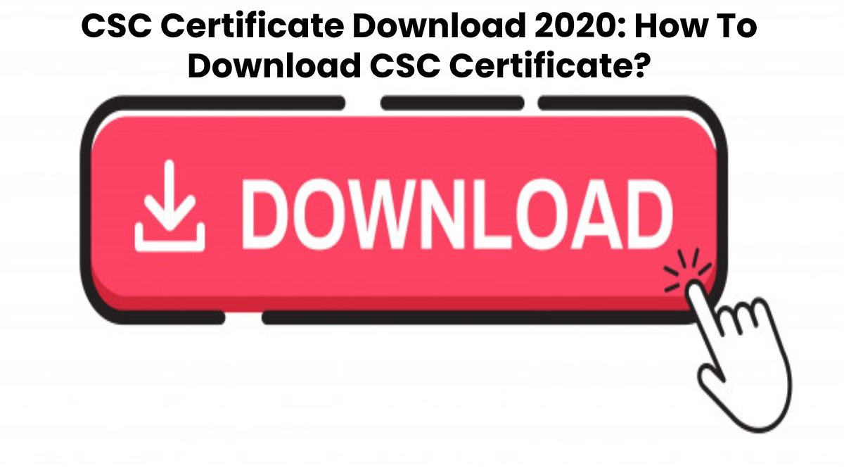 CSC Certificate Download Online in one click | How to Download CSC Certificate