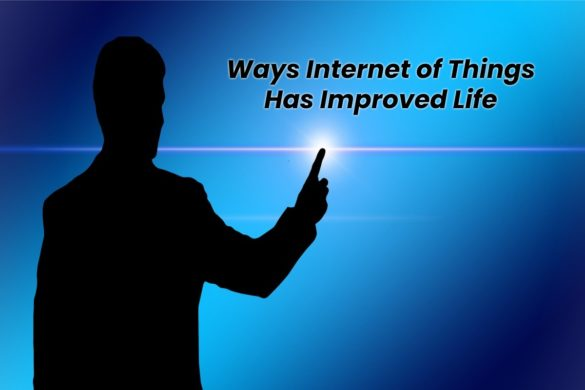 internet of things has improved life