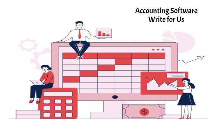 Accounting software Write for Us(1)