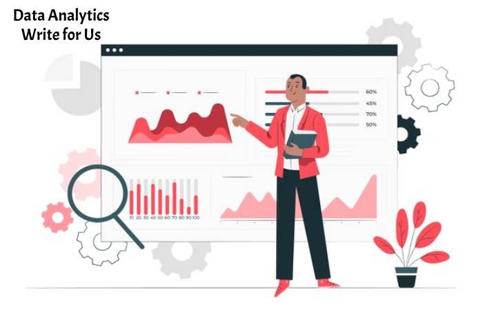 Data Analytics Write for Us