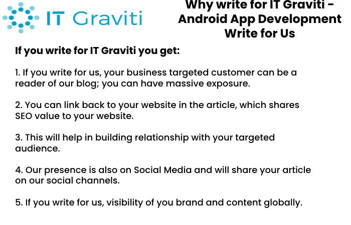 Android App Development Why Write for Us