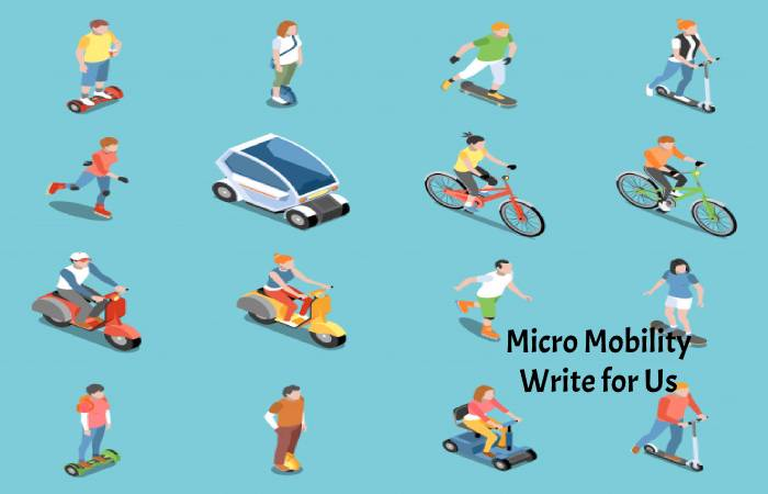 Micro Mobility Write for Us
