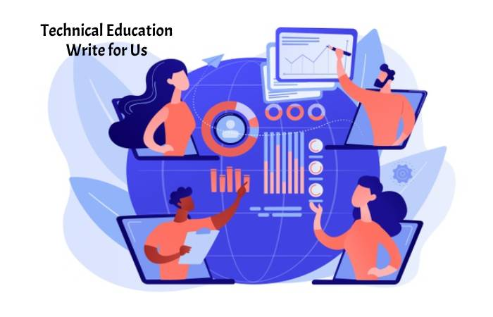 Technical Education Write for Us