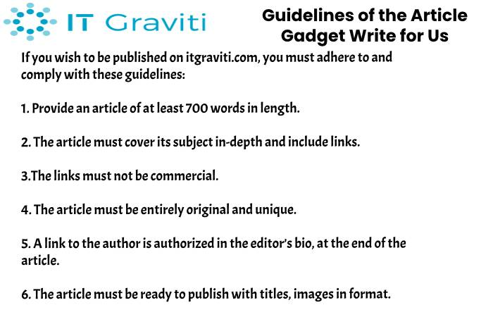 guidelines Gadget write for us(2)(1)