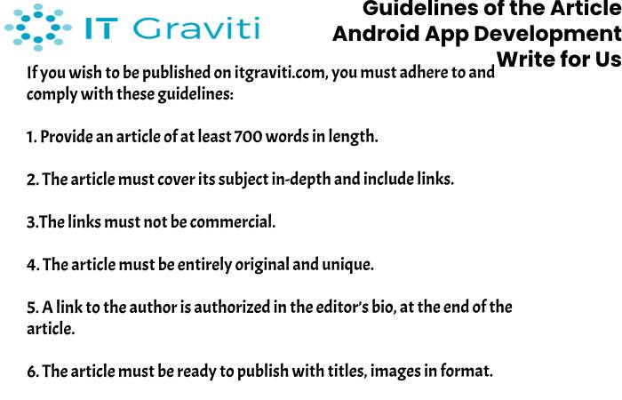 guidelines Android App Development write for us(2)(5)